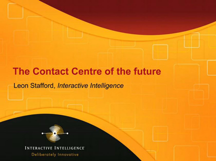 The Contact Centre of the Future